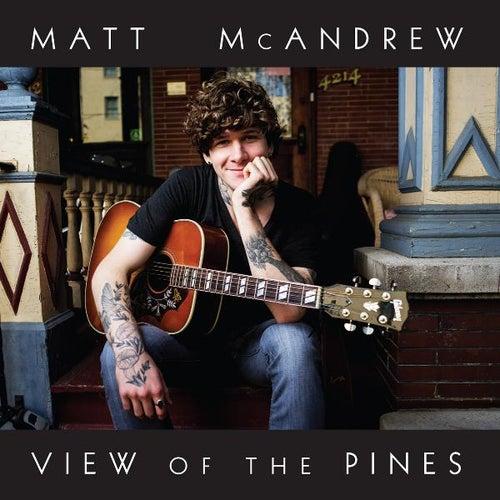 View of the Pines von Matt McAndrew