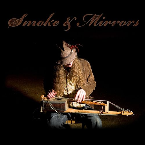 Smoke & Mirrors by Justin Johnson