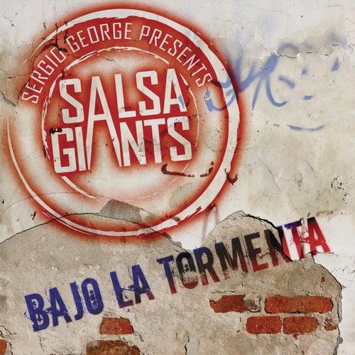 Bajo la Tormenta de Sergio George's Salsa Giants