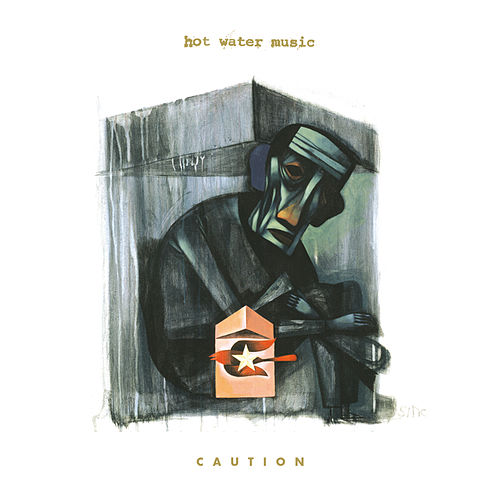 Caution von Hot Water Music