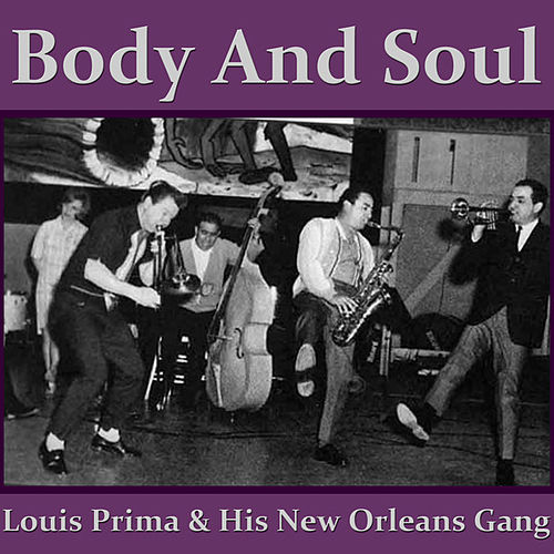 Body And Soul by Louis Prima