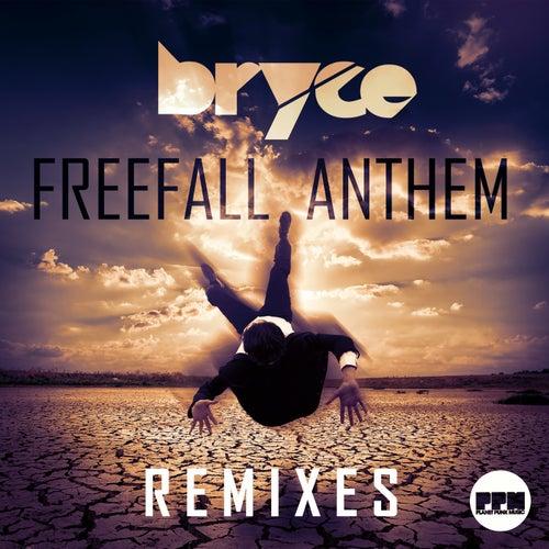 Freefall Anthem (Remixes) von Bryce