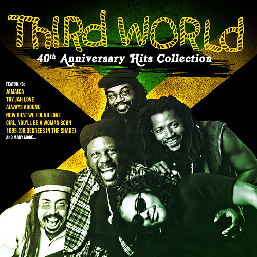 40th Anniversary Hits Collection by Third World