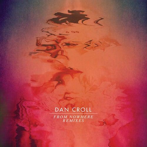From Nowhere di Dan Croll