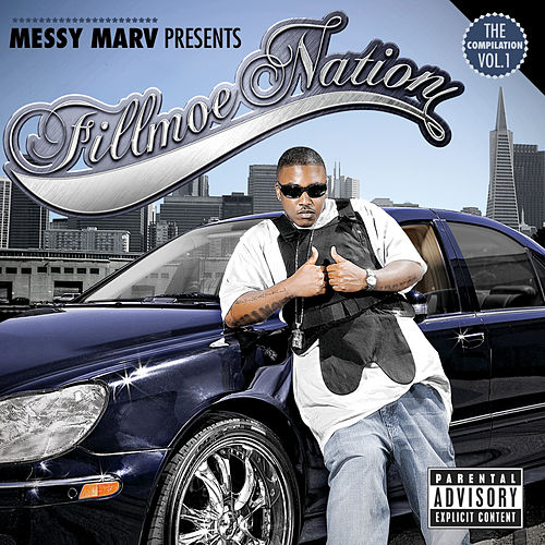 Fillmoe Nation Vol.1 by Messy Marv
