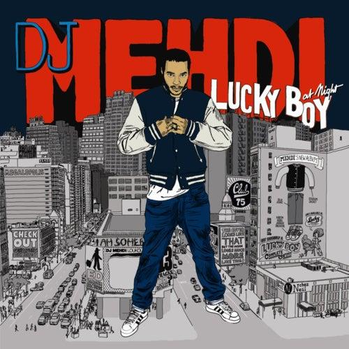 Lucky Boy At Night von DJ Mehdi