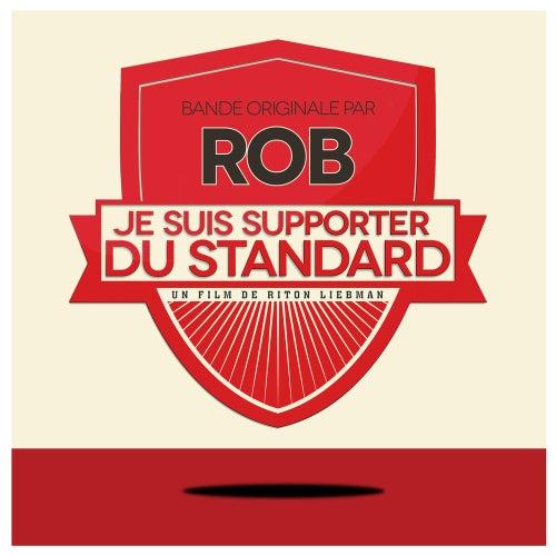 Je suis Supporter du Standard (Original Motion Picture Soundtrack) de Various Artists