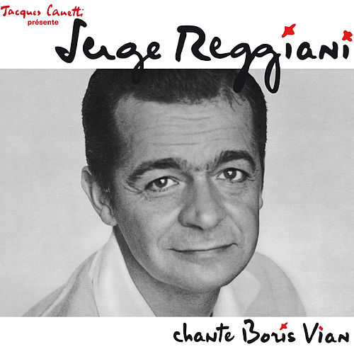 Serge Reggiani chante Boris Vian by Serge Reggiani
