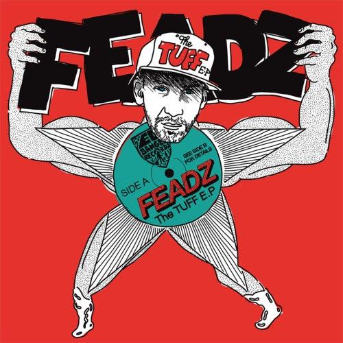 The T.U.F.F. de Feadz