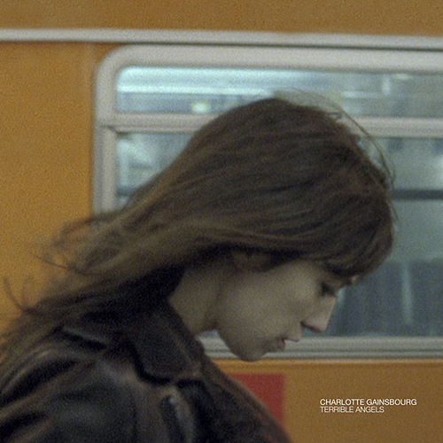 Terrible Angels de Charlotte Gainsbourg