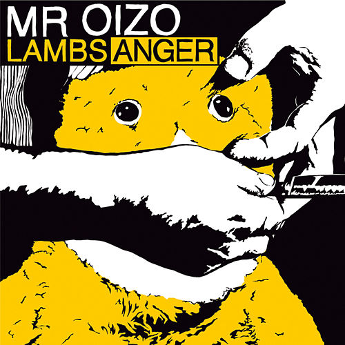 Lambs Anger by Mr. Oizo
