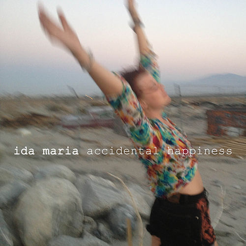 Accidental Happiness by Ida Maria