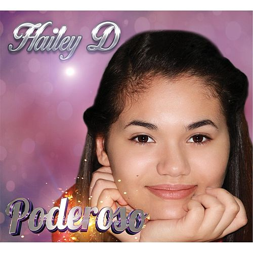 Poderoso by Hailey D