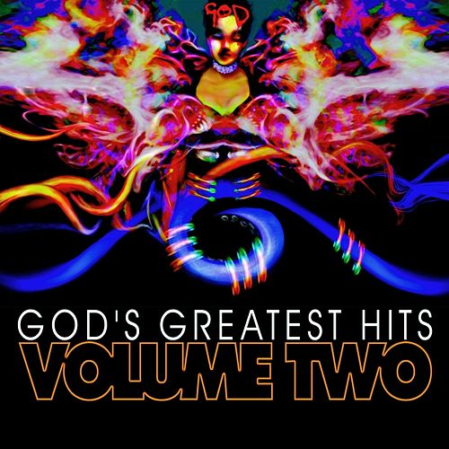 God's Greatest Hits, Vol. 2 by God the Band