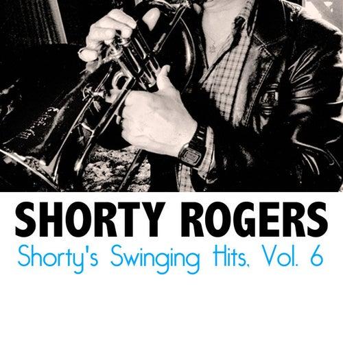Shorty's Swinging Hits, Vol. 6 de Shorty Rogers