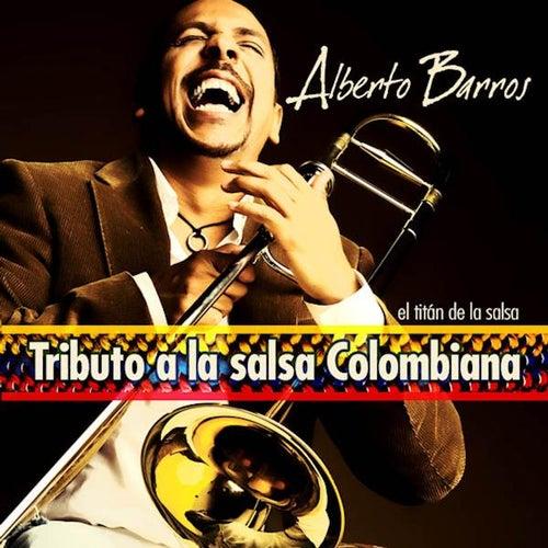 Tributo a La Salsa Colombiana by Alberto Barros