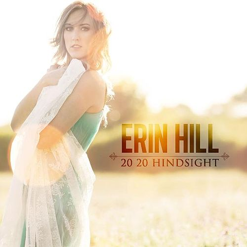 20 20 Hindsight de Erin Hill