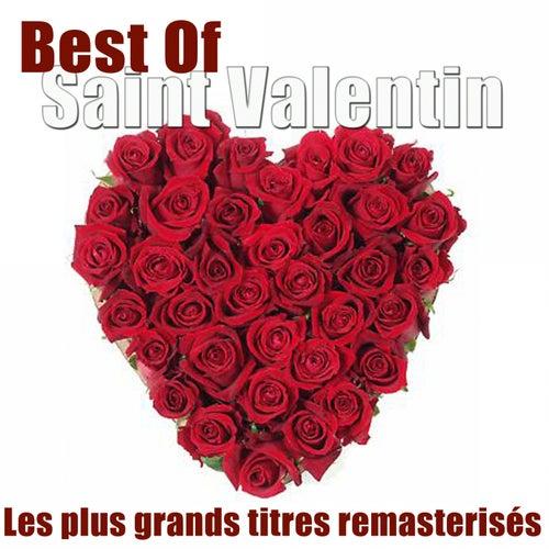 Best of Saint Valentin (Les plus grands titres remasterisés) de Various Artists