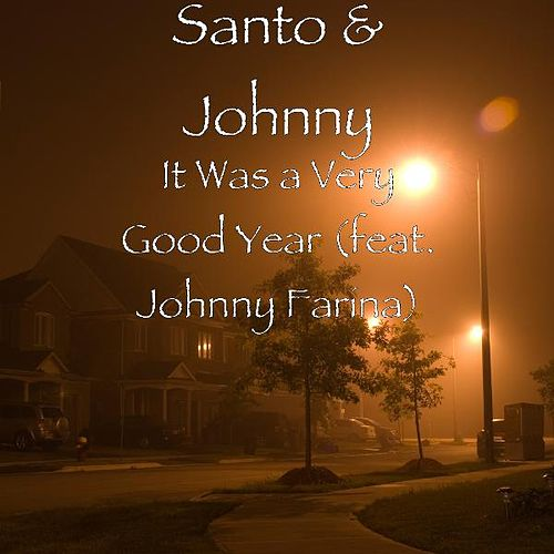 It Was a Very Good Year (feat. Johnny Farina) by Santo and Johnny