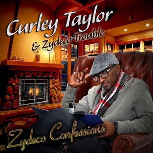 Zydeco Confessions de Curley Taylor