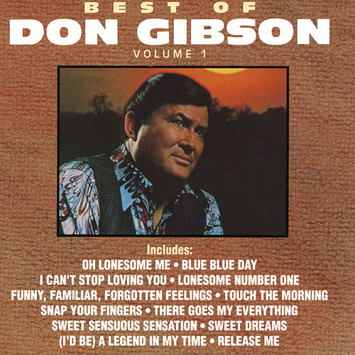 Best Of Don Gibson Vol. 1 by Don Gibson