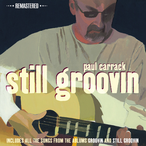 Still Groovin (Remastered) von Paul Carrack