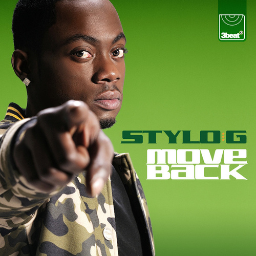 Move Back by Stylo G