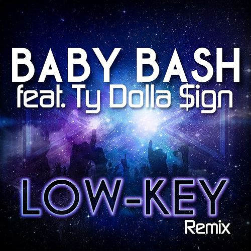 Low-Key (feat. Ty Dolla $ign & Raw Smoov) de Baby Beesh