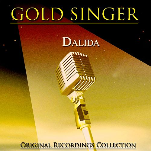 Gold singer (Original recordings collection remastered) de Dalida