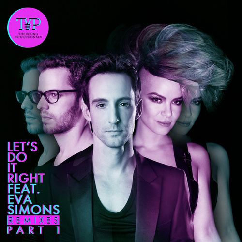Let's Do It Right - The Remixes Part 1 de Young Professionals