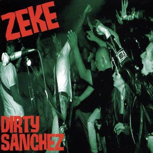 Dirty Sanchez de Zeke