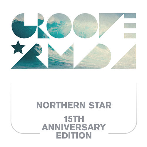 Northern Star 15th Anniversary de Groove Armada