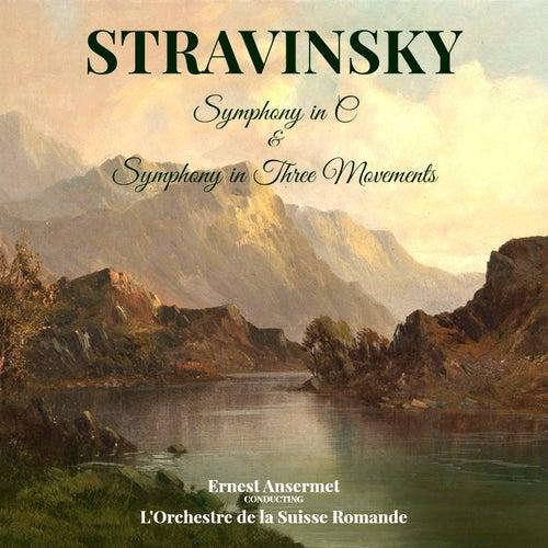 Stravinsky: Symphony in C & Symphony in 3 Movements von L'Orchestre de la Suisse Romande