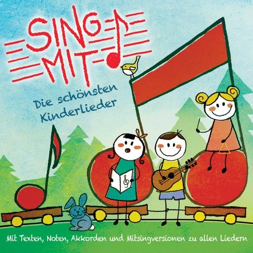 Sing mit! - Die schönsten Kinderlieder zum Zuhören, Mitsingen und Nachspielen von Sing mit!