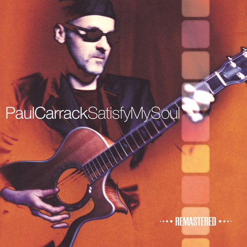 Satisfy My Soul (Remastered) de Paul Carrack