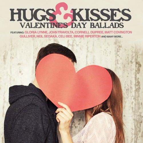 Hugs & Kisses - Valentine's Day Ballads de Various Artists