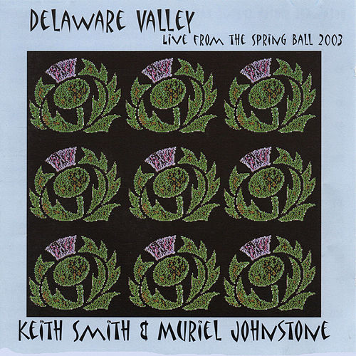 Delaware Valley - Live from the Spring Ball 2003 (Live) by Muriel Johnstone