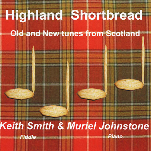 Highland Shortbread by Muriel Johnstone