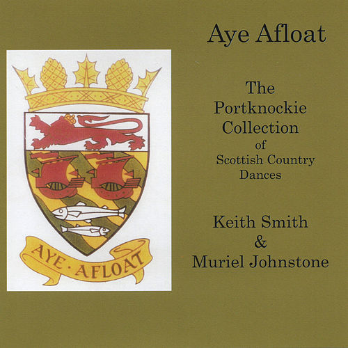 Aye Afloat by Muriel Johnstone