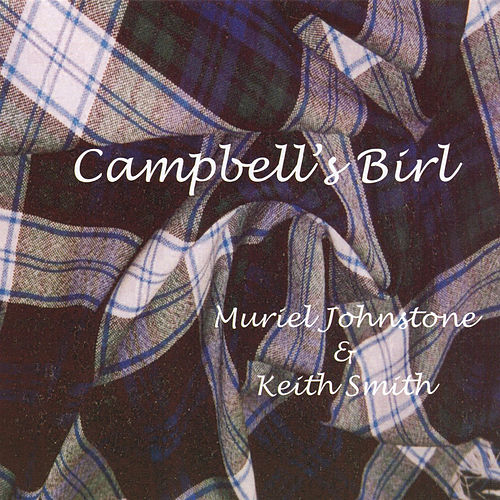 Campbell's Birl by Muriel Johnstone
