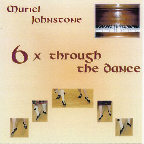 6x Through the Dance by Muriel Johnstone