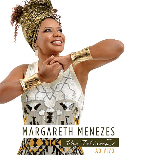 Voz Talismã (Ao Vivo) de Margareth Menezes