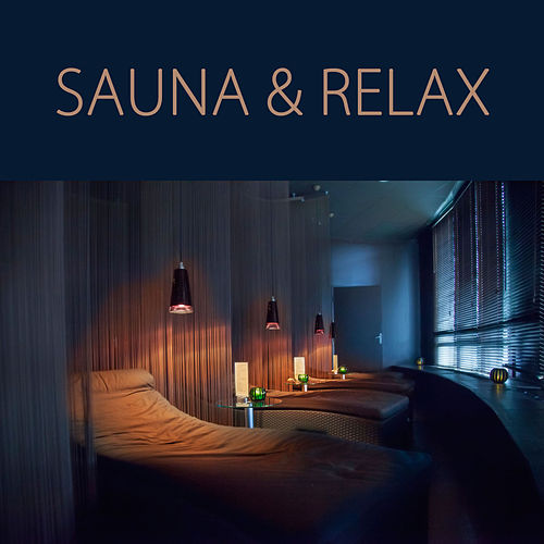 Sauna & Relax - Energy Healing Relaxing Spa Music for Sauna, Turkish Bath, Massage & Deep Relaxation In Wellness Center by Sauna Relax Music Rec