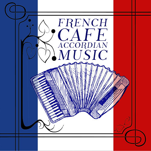 French Cafe Accordian Music de Various Artists