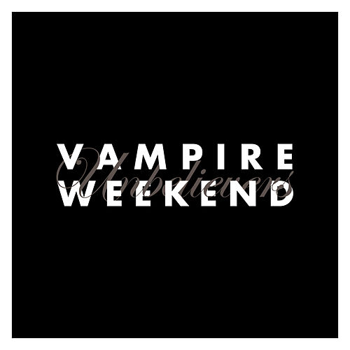 Unbelievers de Vampire Weekend