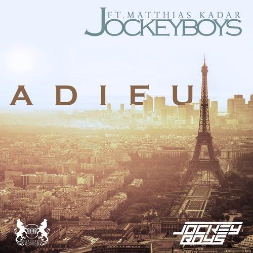 Adieu by JockeyBoys
