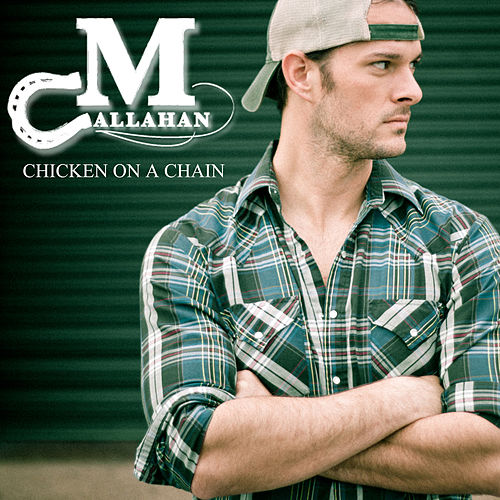 Chicken on a Chain by M Callahan