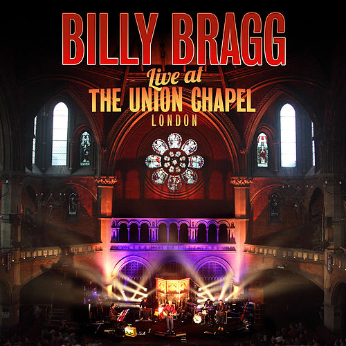 Live At the Union Chapel London de Billy Bragg