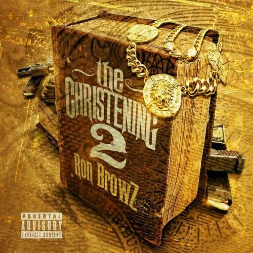 The Christening 2 de Ron Browz