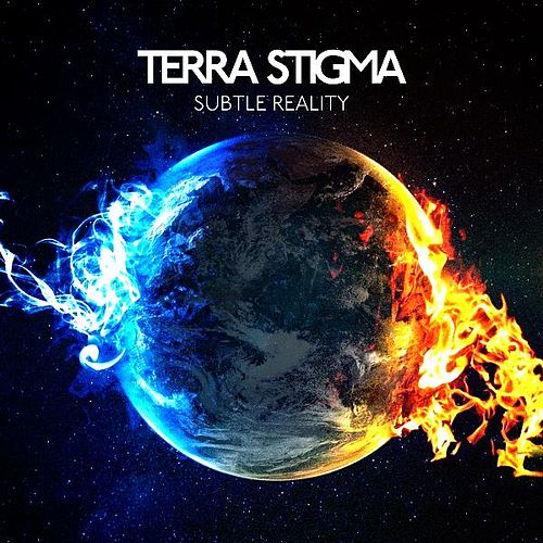 Subtle Reality by Terra Stigma